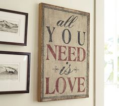 All You Need Is Love Sign | Pottery Barn
