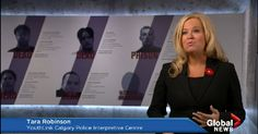 VIDEO: GLOBAL TV STORY ON GANG VIOLENCE FEATURES TARA ROBINSON, YOUTHLINK'S EXECUTIVE DIRECTOR Calgary Police, Global Tv, News