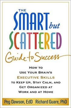 """The Smart but Scattered Guide to Success - For adults with ADHD - """"""""Our goal is to help readers understand how executive skills are our best defense against the pressures we face at home, in the workplace, and in our relationships,"""" Dawson and Guare write. They divide executive skills — the brain-based abilities to get more done with less stress — into 12 categories, including response inhibition, emotional control, task initiation, and goal-directed persistence."""" ($10 on Kindle and  $13.25)"""