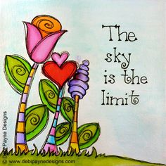 """The Sky Is The Limit"" by Debi Payne of Debi Payne Designs."