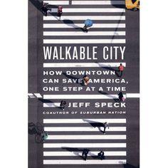 Walkable city _ Jeff Speck