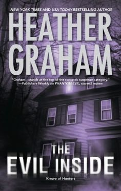"""Read """"The Evil Inside Book 4 in Krewe of Hunters series"""" by Heather Graham available from Rakuten Kobo. Some deaths live on forever For as long as it has stood overlooking New England's jagged coastline, Lexington House has . Heather Graham, Sherlock Holmes, The Evil Inside, Books To Read, My Books, Horror Books, Lectures, Paranormal Romance, Mystery Books"""