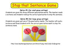 Fun way to learn and practice punctuation with little ones! Just copy/print these punctuation stop signs and attach them to popsicle sticks. Teacher will read sentences and students will hold up the correct punctuation to stop the sentence.