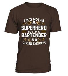 Bartender Shirt Not Superhero Funny Gift T-shirt