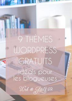 9 thèmes #WordPress gratuits, idéals pour les #blogueuses