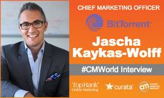 Content Marketing Interview with Jascha Kaykas-Wolff CMO of BitTorrent Marketing Opportunities, Content Marketing Strategy, Top Pranks, Promotion Marketing, Audiobook, Free Ebooks, Storytelling, Opportunity, Interview