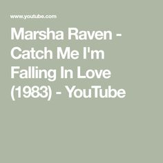 Marsha Raven - Catch Me I'm Falling In Love (1983) - YouTube