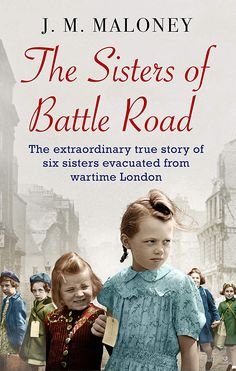 Kindle The Sisters of Battle Road: The Extraordinary True Story of Six Sisters Evacuated from Wartime London Author J. Got Books, Book Club Books, I Love Books, Book Lists, Books To Read, Children's Books, Books And Tea, Holocaust Books, Kindle