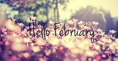 Hello February Pictures: Find the best Hello February Photos, Pictures and Images. Share Hello February Quotes, Sayings, Wallpapers with your friends. Welcome February Images, Hello February Quotes, February Wallpaper, Wallpaper For Facebook, February Holidays, February 22, Its My Birthday Month, New Month, Instagram Images