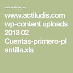 www.actiludis.com wp-content uploads 2013 02 Cuentas-primero-plantilla.xls