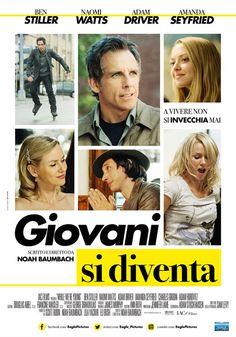 Poster Giovani si diventa Un film di Noah Baumbach. Con Ben Stiller, Naomi Watts, Adam Driver, Amanda Seyfried, Charles Grodin.