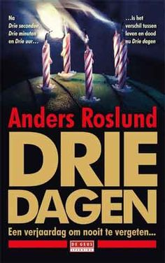 146-2020 Anders Roslund - Drie dagen Die A, Thrillers, Search Engine, Physics, Books To Read, Scandinavian, Acting, Writer, Engineering