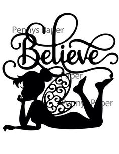 Tinkerbell Believe, Fairy Inspired Paper Cut File for silhouette or circut - SVG file - Srapbooking and Paper Art DYI by PennysPaper on Etsy https://www.etsy.com/uk/listing/265935399/tinkerbell-believe-fairy-inspired-paper