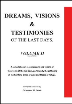 Dreams, Visions and Testimonies of the Last Days, Volume II. (Dreams and Visions, Volume II) Faith Based Movies, My Books, Books To Read, Press Forward, Dreams And Visions, Relief Society, The Gathering, City Lights, The Voice