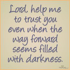 Lord help me, guide me, what do you want me to do. This storm seems to never end, I'm at your feet completely defeated, my thoughts are with her