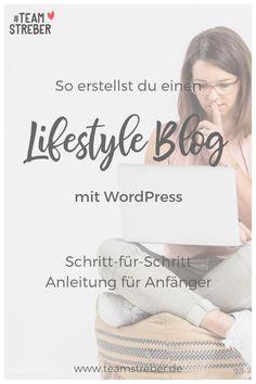 So erstellst du einen Lifestyle Blog mit WordPress: Eine Anleitung für Anfänger Web Design, Online Shops, Internet Blog, Marketing, Personal Care, Movie Posters, Success Factors, Design Web, Self Care