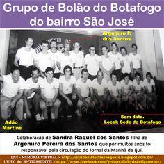 IJUÍ - RS - Memória Virtual: Grupo de Bolão do Botafogo do bairro São José, cid...
