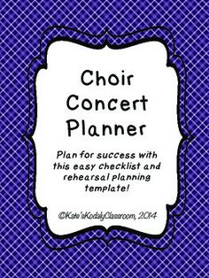 Use these simple checklists and templates to plan for your upcoming middle school or elementary school choir concert!