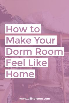 Dorm rooms have a way of feeling cold on move-in day. Here are four quick tips on how to make your dorm room feel more like home, featuring First Year Of College, Freshman Year, College Life, University Tips, Fighting Depression, Lack Of Motivation, College Organization, Motivational Speeches, Moving Day