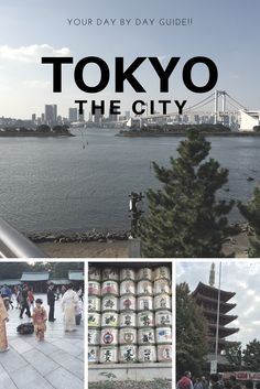 Your ultimate day by  day guide to spend quality time in Tokyo!