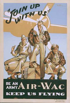 Join Up With Us  US Army Air-Wac  c. 1942-1945
