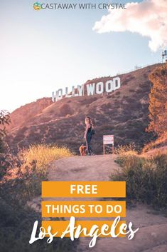 10 Fun Free Things to do in Los Angeles | Castaway with Crystal