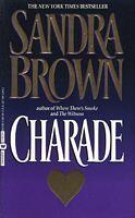 Charade by Sandra Brown - FictionDB