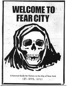 Visitors to New York City in 1975 were greeted with a pamphlet that said 'Welcome to Fear City. A Survival Guide for Visitors to the City of New York'. Mafia, Ville New York, Dangerous Minds, New York Photos, East Village, Grim Reaper, Coney Island, Survival Guide, World Trade Center