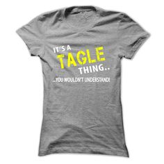 [Love Tshirt name font] Its a TAGLE Thing  Order Online  Its your thing!  Tshirt Guys Lady Hodie  SHARE and Get Discount Today Order now before we SELL OUT  Camping a tagle thing christmas tshirt its a