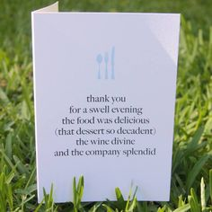 Thank You For A Swell Evening The Food Was Delicious (That Dessert So Decadent) The Wine Divine An The Company Splendid Thank You For Dinner, Throw A Party, Paper Dolls, Note Cards, How To Find Out, Stationery, Greeting Cards, Place Card Holders, Party Ideas