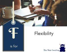 F is for Flexibility – Blue Ninja