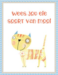 Wees jou eie soort van mooi Song Quotes, Life Quotes, Afrikaanse Quotes, True Words, Things To Think About, Van, Sayings, My Love, Art Boards