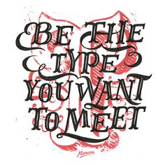 Be the Type by Gustavo Mancini, via Behance
