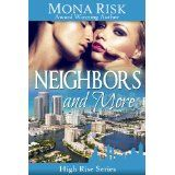 Neighbors and More (High Rise Series) (Kindle Edition)By Mona Risk