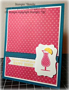 Happy Hour by Stampin' Blondie