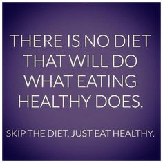 There is no diet that will do what eating healthy does. Skip the diet. Just eat healthy.