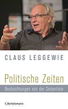 Claus Leggewie - Politische Zeiten