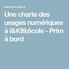 Une charte des usages numériques à l'école - Prim à bord