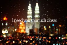 being close to you<3