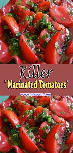 Killer Marinated Tomatoes These are the most amazingly delicious tomatoes you'll ever sink your teeth into. Be sure to serve them with big hunks of yummy bread to soak up all delicious marinade. You can substitute Side Dish Recipes, Vegetable Recipes, Vegetarian Recipes, Cooking Recipes, Healthy Recipes, Marinated Tomatoes, Marinated Tomato Salad Recipe, Vegetable Side Dishes, Vinaigrette