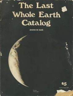 """The Last Whole Earth Catalog"" https://sumally.com/p/510108"