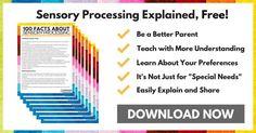 Sensory Processing Facts
