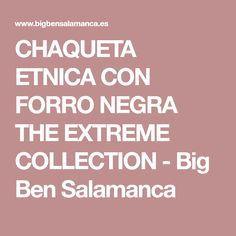 CHAQUETA ETNICA CON FORRO NEGRA THE EXTREME COLLECTION - Big Ben Salamanca