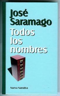 Todos los nombres, de José Saramago.