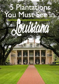 5 Plantations You Must See in Louisiana | historic places in Louisiana | best plantations in Louisiana | What to see in New Orleans | plantations new New Orleans | best River Road plantations | Oak Alley plantation | Houmas House | historic homes in Louisiana | Myrtles Plantation | haunted places in Louisiana