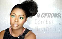 4 Options For Combating Humidity This Summer [Video] - http://community.blackhairinformation.com/video-gallery/natural-hair-videos/4-options-for-combating-humidity-this-summer-video/