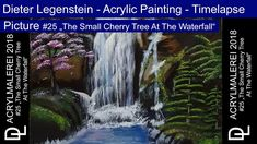 """Dieter Legenstein - Acrylmalerei 2018 / Picture The Small Cherry Tree At The Waterfall"""" Acrylic painting - Timelap Video Acrylmalerei - Zeitraffer Canvas. Cherry Tree, Waterfall, Canvas, Youtube, Pictures, Painting, Art, To Draw, Cherry Plant"""