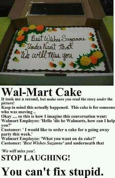 LOL ~ I can see this happening.  Gotta love Wal-Mart.