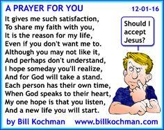 A Prayer for You -- a poem by Bill Kochman - http://www.billkochman.com/Blog/2016/12/01/a-prayer-for-you-a-poem-by-bill-kochman/