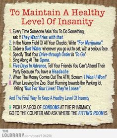 Healthy Level of Insanity
